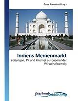Indiens Medienmarkt: Zeitungen, TV und Internet als boomender Wirtschaftszweig