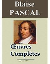 Blaise Pascal : Oeuvres complètes - Les 20 titres (annotés et en français moderne) (French Edition)