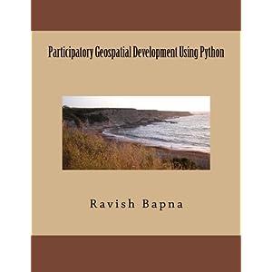 Participatory Geospatial Development Using Python: Volume 1