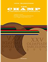 The champ: il rovescio della medaglia