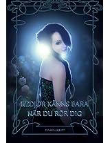 Kedjor känns bara när du rör dig (Diligentia Book 1) (Swedish Edition)