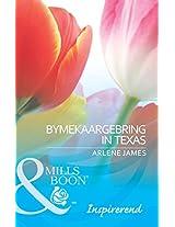 Bymekaargebring in Texas (Inspirerend) (Afrikaans Edition)