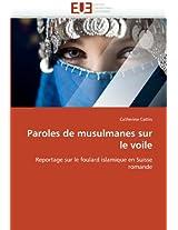 Paroles de Musulmanes Sur Le Voile (Omn.Univ.Europ.)