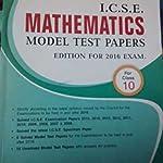 ICSE Mathematics Model Test Papers