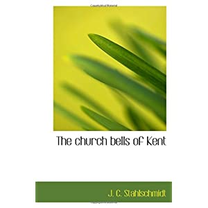 【クリックでお店のこの商品のページへ】The church bells of Kent [ペーパーバック]