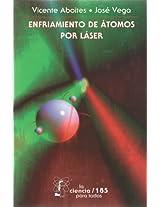 Enfriamiento de átomos por láser: 0 (Literatura)