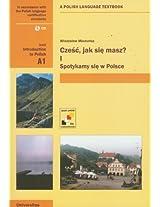 Czesc, Jak Sie Masz? Level A1: Introduction to Polish: A Polish Language Textbook