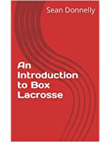 An Introduction to Box Lacrosse