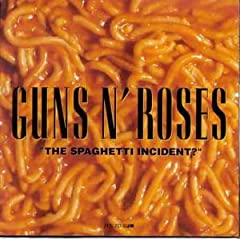 What's the meaning of GNR's The Spaghetti Incident album?