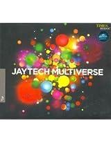 Jaytech Multiverse