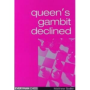 【クリックで詳細表示】Queen's Gambit Declined: Matthew Sadler: 洋書