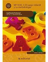 El juego infantil y su metodología (Certificado de profesionalidad)