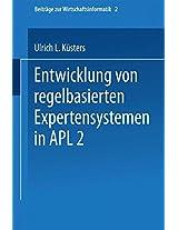 Entwicklung von regelbasierten Expertensystemen in APL2 (Beiträge zur Wirtschaftsinformatik)