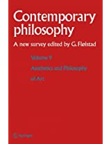 Volume 9: Aesthetics and Philosophy of Art (Contemporary Philosophy: A New Survey)