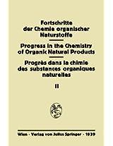 Fortschritte der Chemie Organischer Naturstoffe: Eine Sammlung von Zusammenfassenden Berichten (Fortschritte der Chemie organischer Naturstoffe   Progress in the Chemistry of Organic Natural Products)