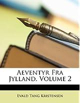 Aeventyr Fra Jylland, Volume 2