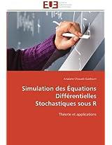 Simulation Des Equations Differentielles Stochastiques Sous R (Omn.Univ.Europ.)
