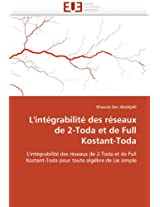 L''Integrabilite Des Reseaux de 2-Toda Et de Full Kostant-Toda