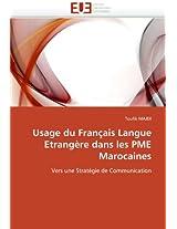 Usage Du Francais Langue Etrangere Dans Les Pme Marocaines (Omn.Univ.Europ.)
