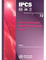 Iodine and Inorganic Iodines: Human Health Aspects (Concise International Chemical Assessment Documents)