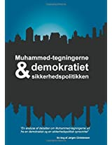 Muhammed-Tegningerne, Demokratiet Og Sikkerhedspolitikken
