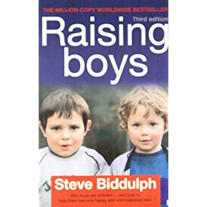 Raising Boy: Different and How to Help Them Become Happy and Well - Balanced Men