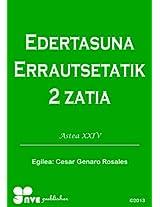 EDERTASUNA ERRAUTSETATIK 2 ZATIA (Nola kristau bizitzan hazten Book 24) (Basque Edition)