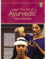 Learn The Art Of Ayurvedic Head Massage