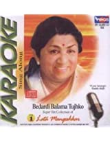 Karaoke Sing Along-Lata Mangeskar Vol. 1-Bedardi B