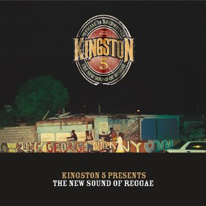 Kingston 5 Presents, The New Sound Of Reggae