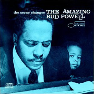The Scene Changes: The Amazing Bud Powell, Vol. 5