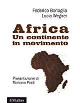 Africa: Un continente in movimento (Contemporanea)