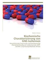 Biochemische Charakterisierung Von Gne-Isoformen