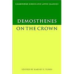 【クリックでお店のこの商品のページへ】Demosthenes: On the Crown (Cambridge Greek and Latin Classics) [ペーパーバック]