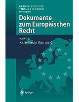 Dokumente zum Europäischen Recht: Band 3: Kartellrecht (bis 1957)