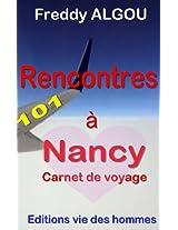 101 Rencontres à Nancy  Carnet de voyage (Découverte t. 2) (French Edition)