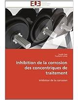 Inhibition de La Corrosion Des Concentriques de Traitement (Omn.Univ.Europ.)
