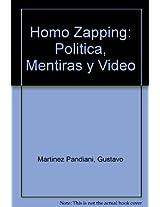 Homo Zapping: Politica, Mentiras y Video