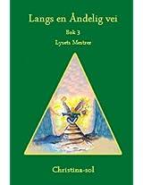 Lysets mester (Langs en åndelig vei)