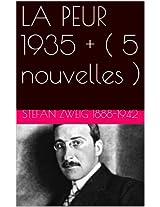 LA PEUR 1935 + ( 5 nouvelles ) (French Edition)