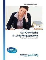 Das Chronische Erschöpfungssyndrom: Viren als Ursache vermutet