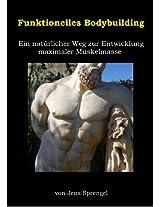 Funktionelles Bodybuilding (German Edition)
