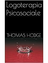 Logoterapia Psicosociale (Italian Edition)