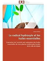 Le Radical Hydroxyle Et Les Huiles Essentielles (Omn.Univ.Europ.)