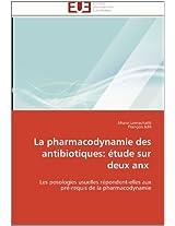 La Pharmacodynamie Des Antibiotiques: Etude Sur Deux Anx