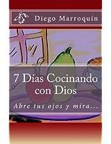 7 Dias Cocinando con Dios (7 Dias para Cambiar)