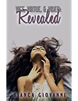 Vice, Virtue & Video: Revealed (The Vice, Virtue & Video Series Book 1)