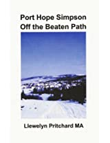 Port Hope Simpson Off the Beaten Path (Port Hope Simpson Mysteries Book 8) (Danish Edition)