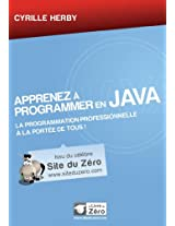 Apprenez à programmer en Java (Livre du Zéro) (French Edition)