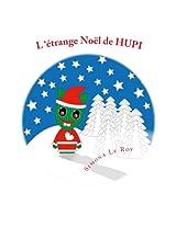 L'étrange Noël de HUPI: Volume 9 (HUPI-YUPI)